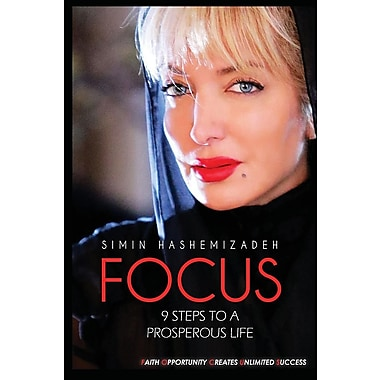 Focus - 9 Steps to a Prosperous Life