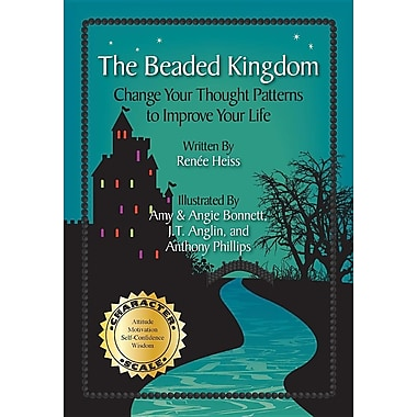 The Beaded Kingdom: Change Your Thought Patterns to Improve Your Life