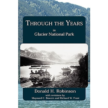 Through the Years in Glacier National Park