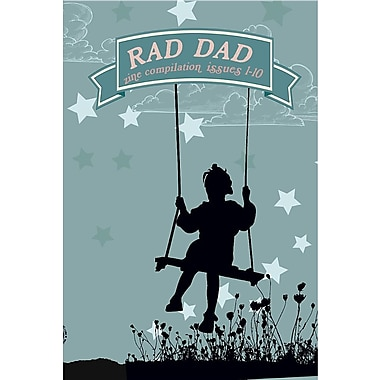 Rad Dad, Issues 1-10