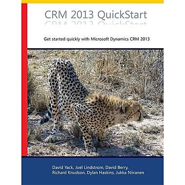 Crm 2013 QuickStart