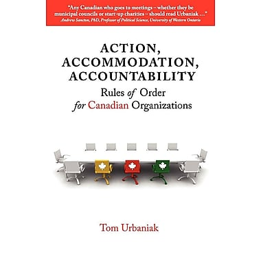 Action, Accommodation, Accountability: Rules of Order for Canadian Organizations