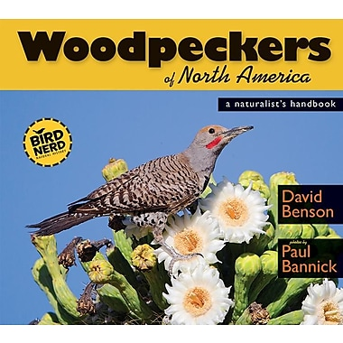 Woodpeckers of North America: A Naturalist's Handbook