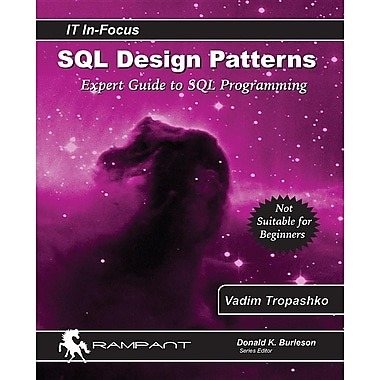 SQL Design Patterns: The Expert Guide to SQL Programming