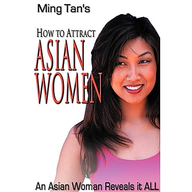 How to Attract Asian Women