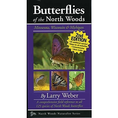 Butterflies of the North Woods: Minnesota, Wisconsin & Michigan