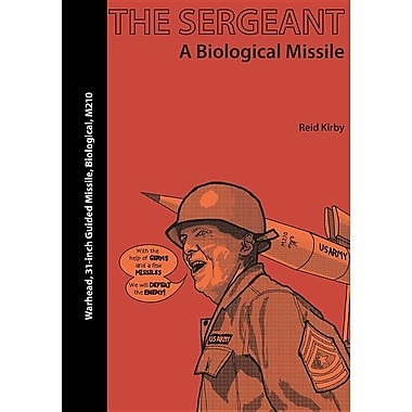 The Sergeant: A Biological Missile