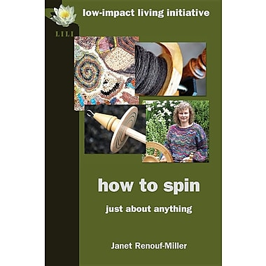 How to Spin: Just about Anything