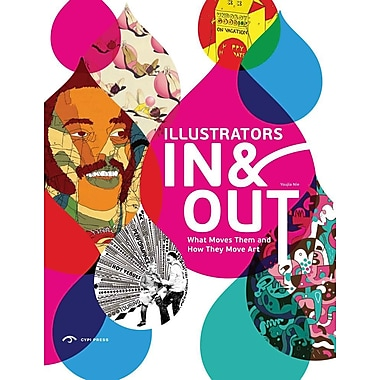 Illustrators in & Out: What Moves Them and How They Move Art