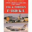 North American Sabre Dog, Part Three: Ang & Foreign F-86D/K/L