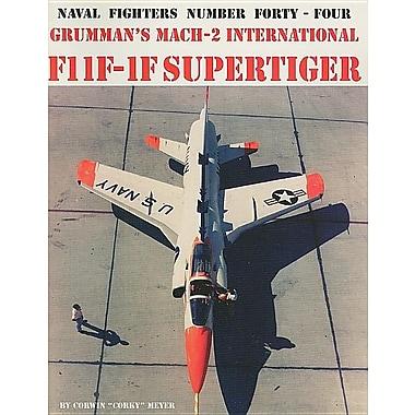 Grumman's Mach-2 International F11F-1F Supertiger