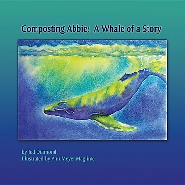Composting Abbie: A Whale of a Story