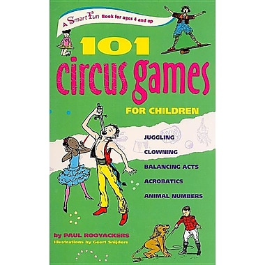 101 Circus Games for Children