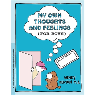 Grow: My Own Thoughts and Feelings (for Boys): A Young Boy's Workbook about Exploring Problems