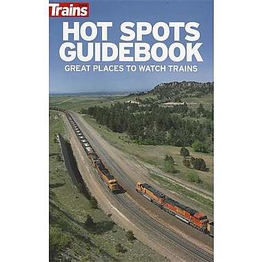 Hot Spots Guidebook: Great Places to Watch Trains