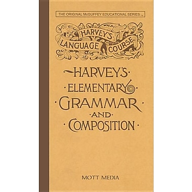 Harvey's Elementary Grammar and Composition: Harvey's Language Course