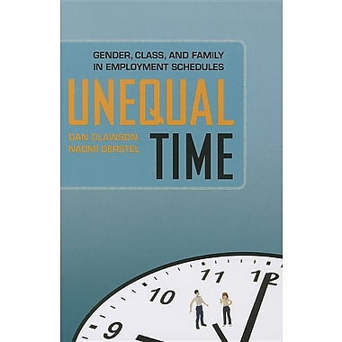 Unequal Time: Gender, Class, and Family in Employment Schedules