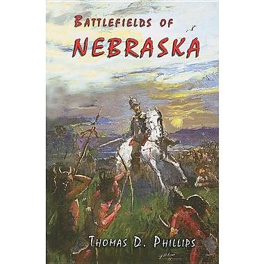 Battlefields of Nebraska