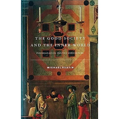 The Good Society and the Inner World