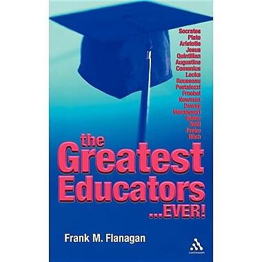 The Greatest Educators Ever