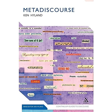 Metadiscourse: Exploring Interaction in Writing