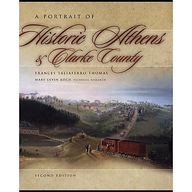 A Portrait of Historic Athens & Clarke County