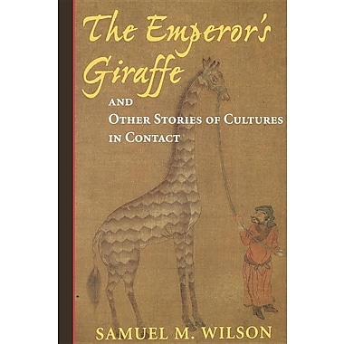 The Emperor's Giraffe: And Other Stories of Cultures in Contact
