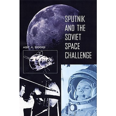 Sputnik and the Soviet Space Challenge