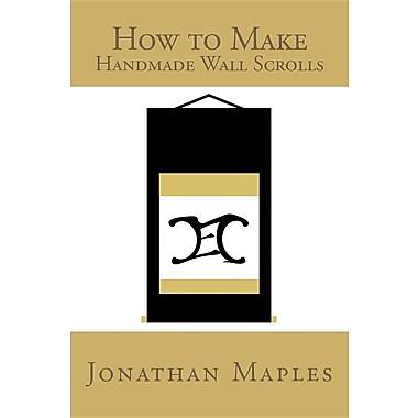 How to Make Handmade Wall Scrolls