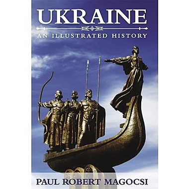 Ukraine: An Illustrated History