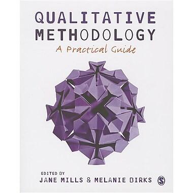 Qualitative Methodology: A Practical Guide