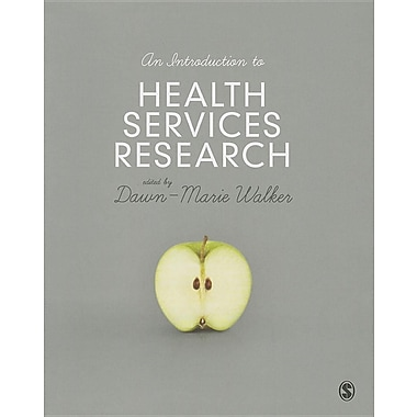 An Introduction to Health Services Research
