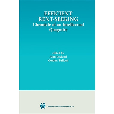Efficient Rent-Seeking: Chronicle of an Intellectual Quagmire