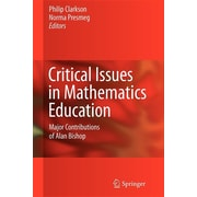 Critical Issues in Mathematics Education: Major Contributions of Alan Bishop