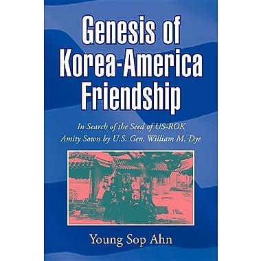Genesis of Korea-America Friendship