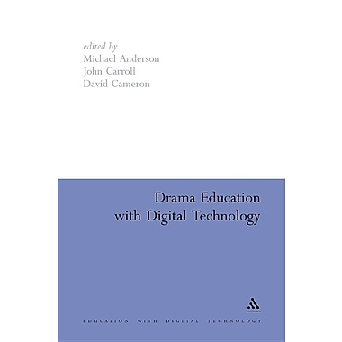 Drama Education with Digital Technology