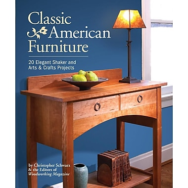 Classic American Furniture 20 Elegant Shaker And Arts Crafts Projects Staples