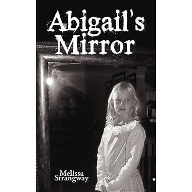 Abigail's Mirror