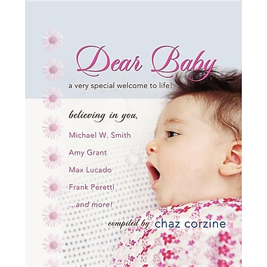 Dear Baby: A Very Special Welcome to Life