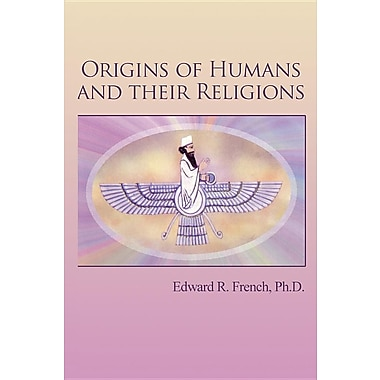 Origins of Humans and Their Religions