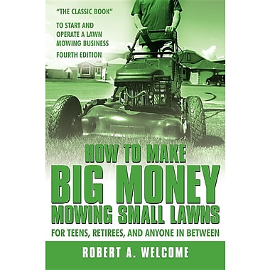 How to Make Big Money Mowing Small Lawns