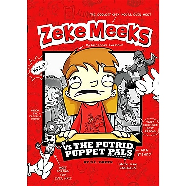 Zeke Meeks Vs the Putrid Puppet Pals