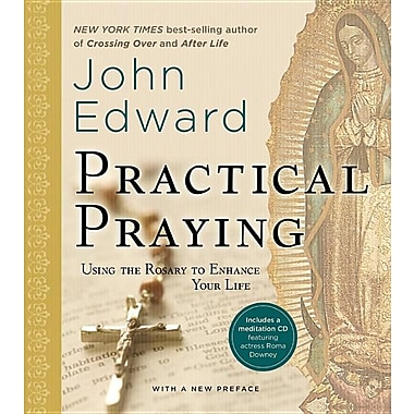 Practical Praying: Using the Rosary to Enhance Your Life [With CD (Audio)]