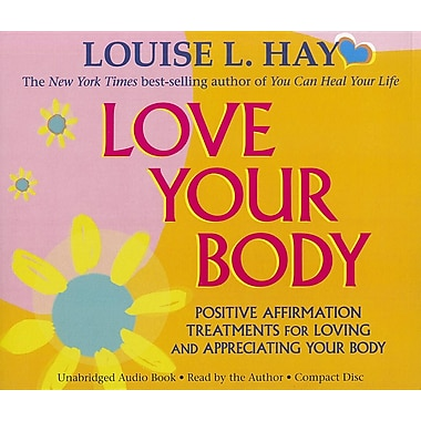 Love Your Body: Positive Affirmation Treatments for Loving and Appreciating Your Body