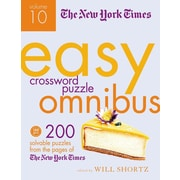 The New York Times Easy Crossword Puzzles Omnibus: 200 Solvable Puzzles from the Pages of the New York Times