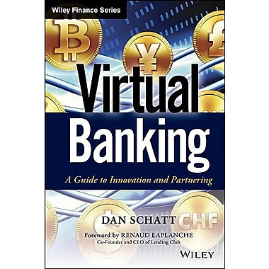 Virtual Banking: A Guide to Innovation and Partnering