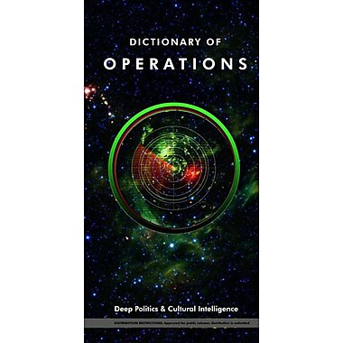 Dictionary of Operations: Deep Politics and Cultural Intelligence