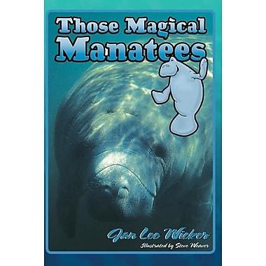 Those Magical Manatees