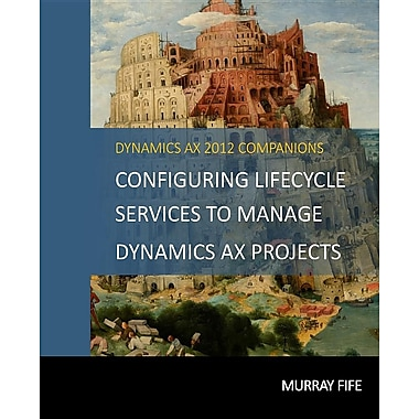 Configuring Lifecycle Services to Manage Dynamics Ax Projects