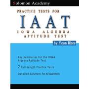 Solomon Academy's Iaat Practice Tests: Practice Tests for Iowa Algebra Aptitude Test